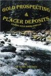 Gold Prospecting & Placer Deposits